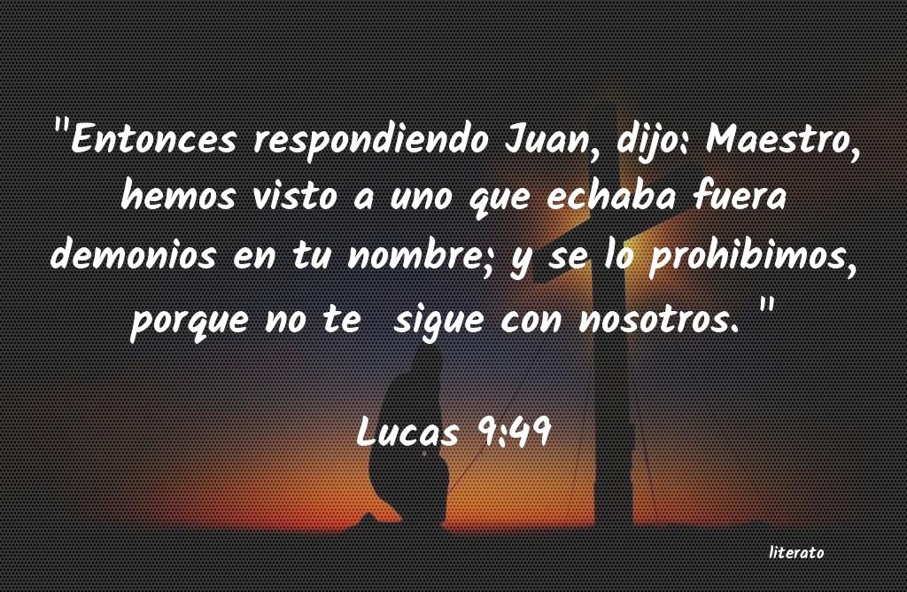 La Biblia - Lucas - 9:49