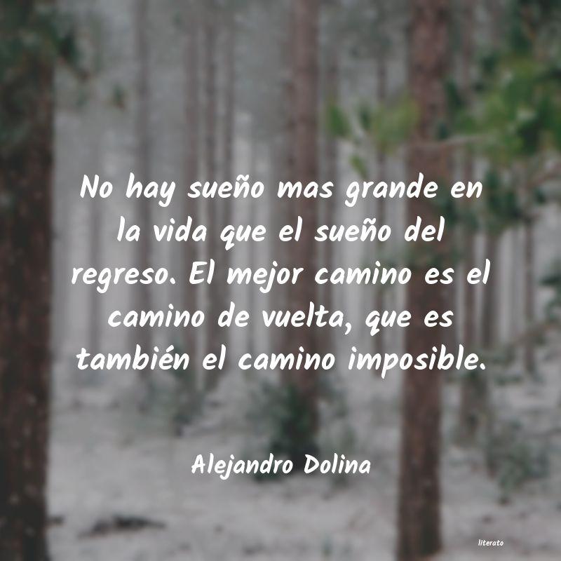 Alejandro Dolina No Hay Sueño Mas Grande En La