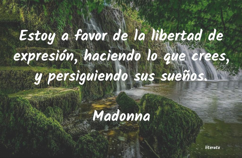 Madonna Estoy A Favor De La Libertad D