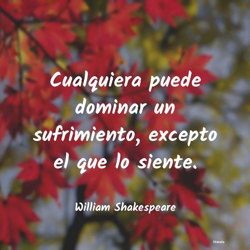 William Shakespeare Cualquiera Puede Dominar Un Su