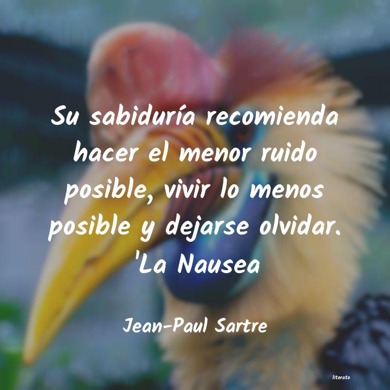 Jean Paul Sartre Su Sabiduría Recomienda Hacer