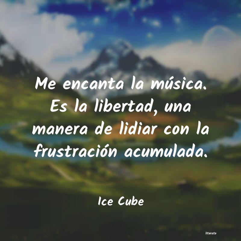 Ice Cube Me Encanta La Música Es La L