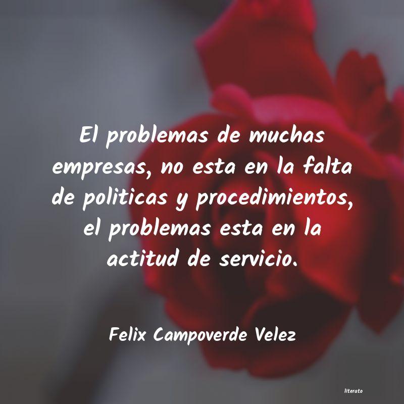 Felix Campoverde Velez El Problemas De Muchas Empresa