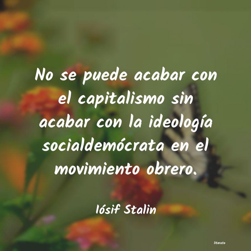 Iósif Stalin No Se Puede Acabar Con El Capi