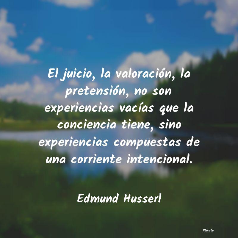 Edmund Husserl El Juicio La Valoración La