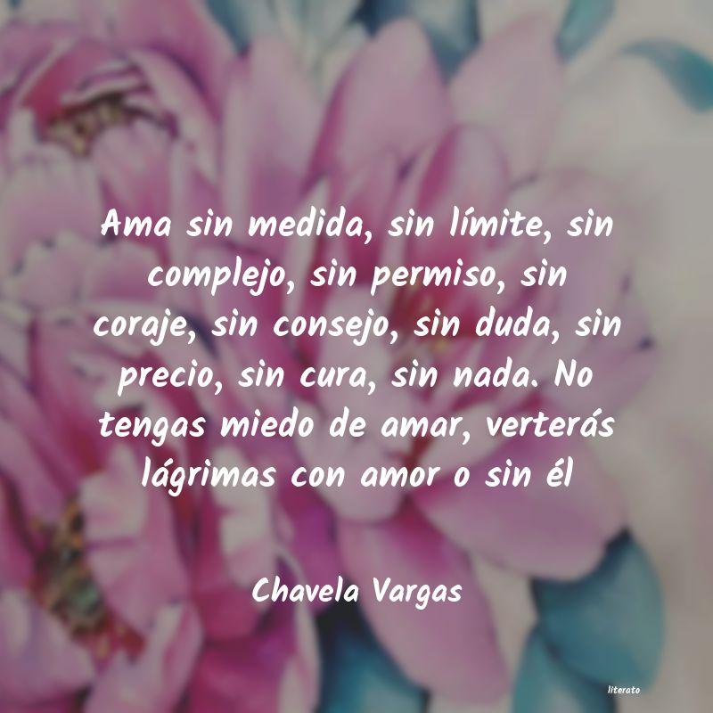 Chavela Vargas Ama Sin Medida Sin Límite S