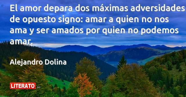 Frases de Alejandro Dolina