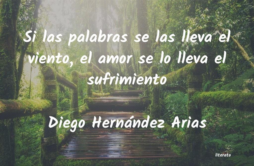 Diego Hernández Arias Si Las Palabras Se Las Lleva E
