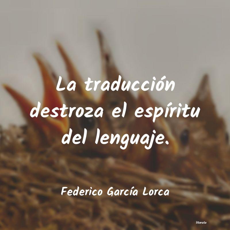 Federico García Lorca La Traducción Destroza El Esp