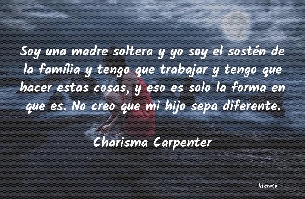 Charisma Carpenter Soy Una Madre Soltera Y Yo Soy