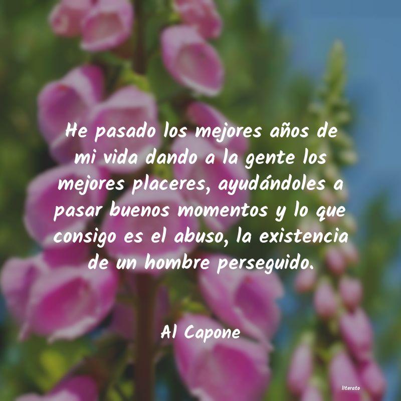 Al Capone He Pasado Los Mejores Años De