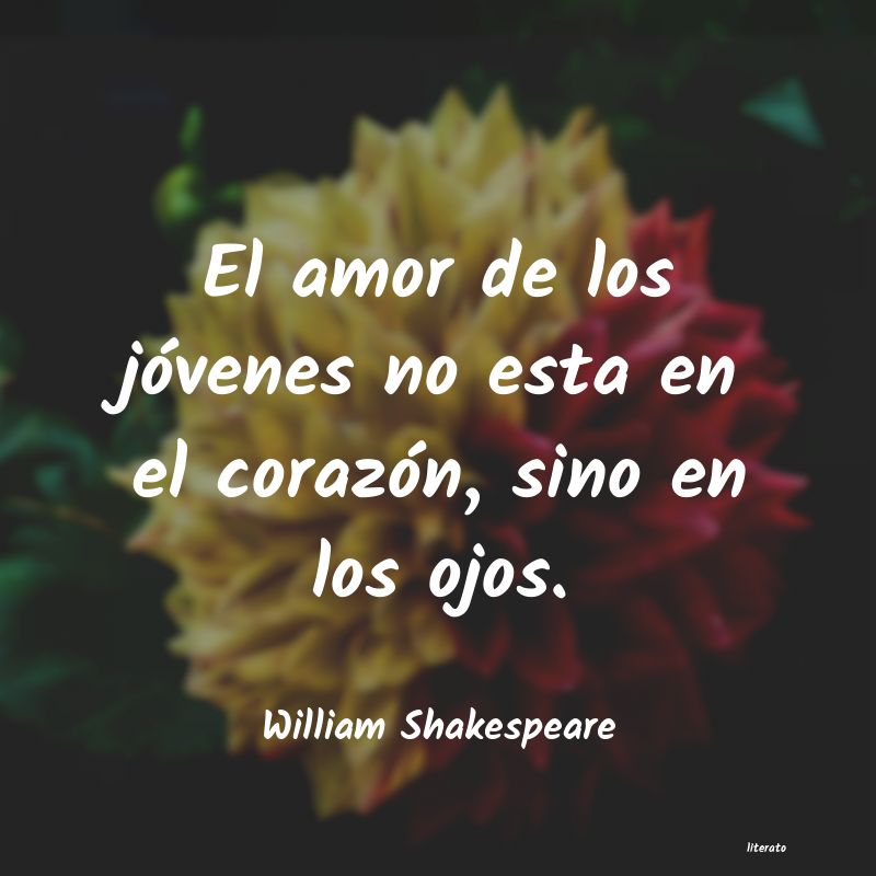 William Shakespeare El Amor De Los Jóvenes No Est