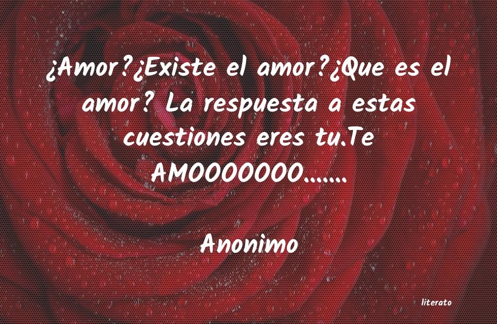 Anonimo Amorexiste El Amorque