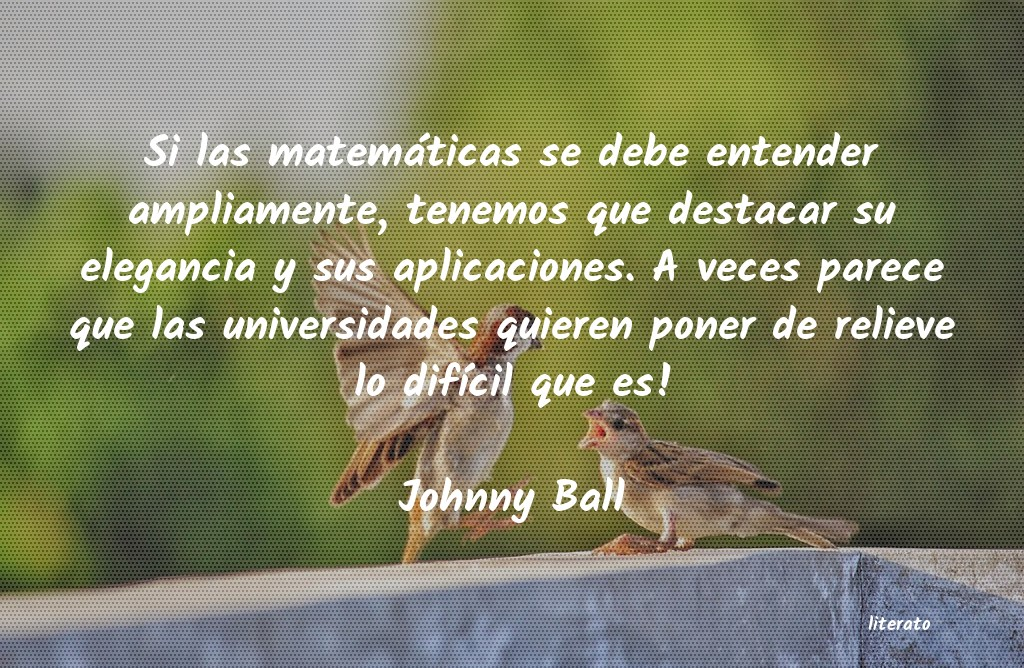 Frases de Johnny Ball