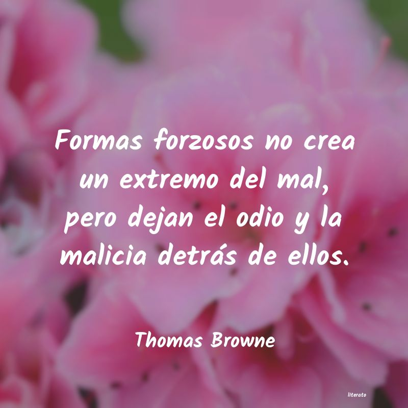 Frases de Thomas Browne