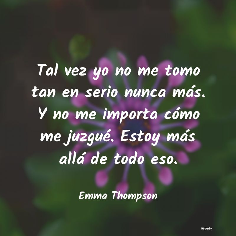 Frases de Emma Thompson