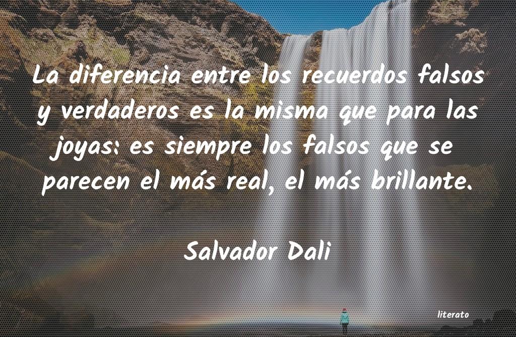 Salvador Dali La Diferencia Entre Los Recuer