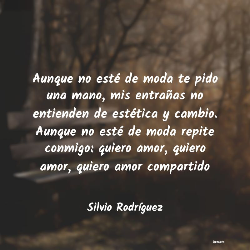 Frases De Silvio Rodríguez Literato