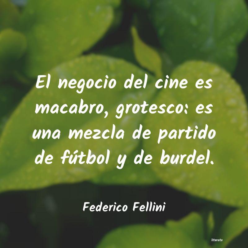 Federico Fellini El Negocio Del Cine Es Macabro