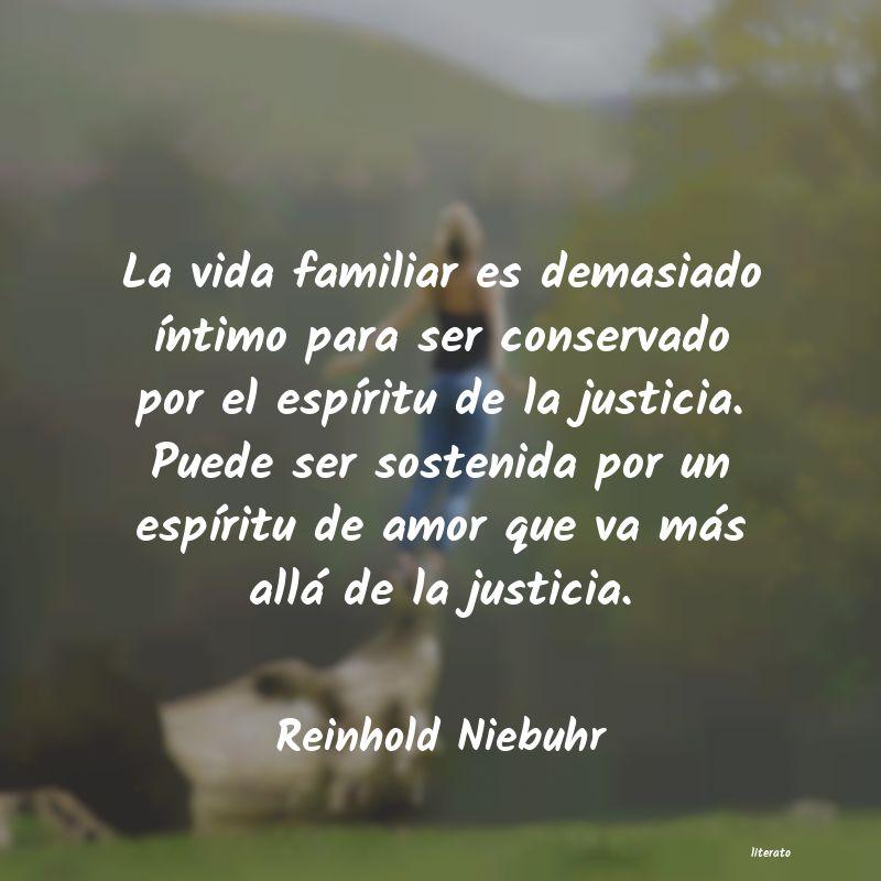 Reinhold Niebuhr La Vida Familiar Es Demasiado