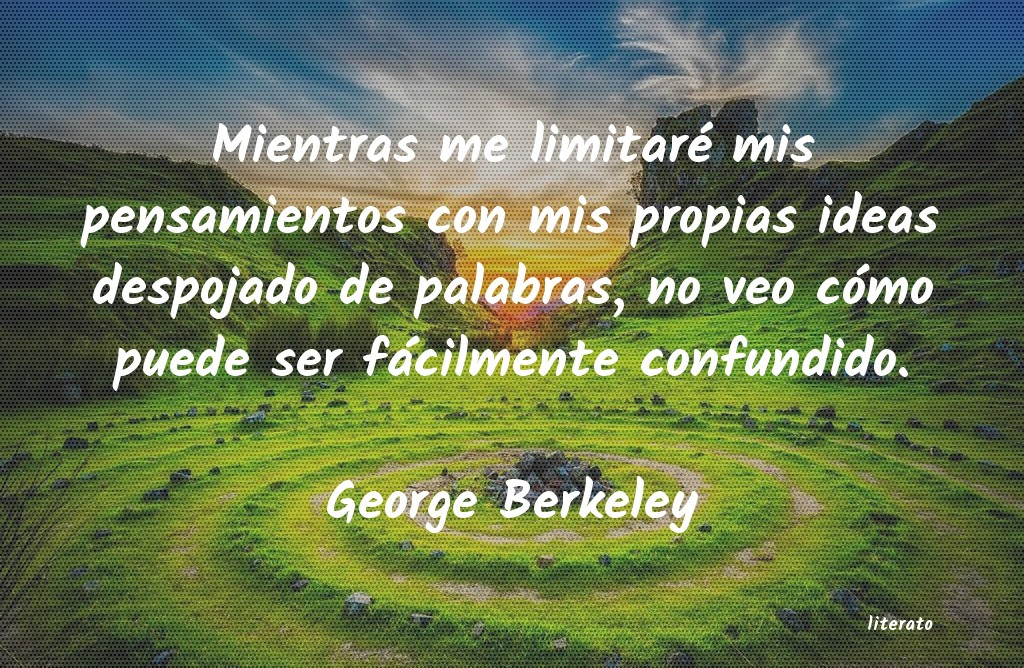 Frases de George Berkeley