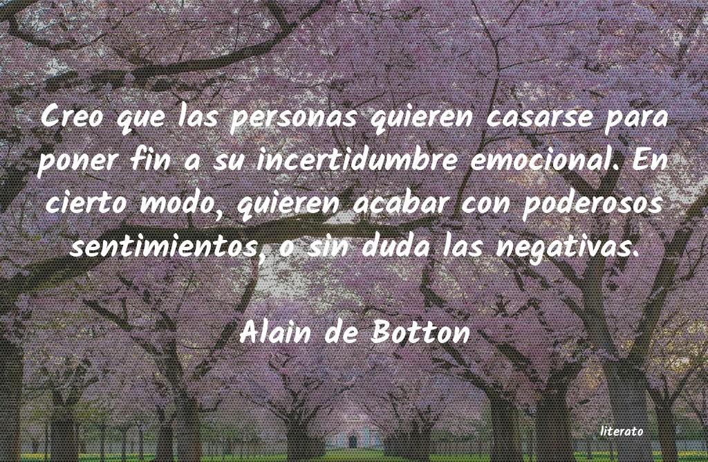 Alain De Botton Creo Que Las Personas Quieren