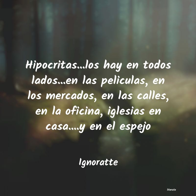 Frases de Ignoratte