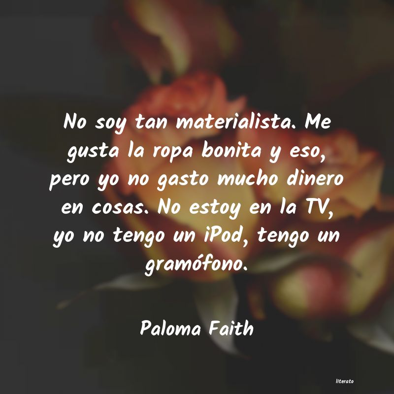 Frases de Paloma Faith
