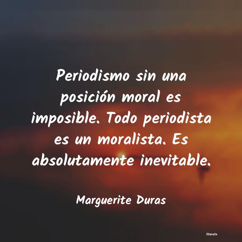 Marguerite Duras Periodismo Sin Una Posición M