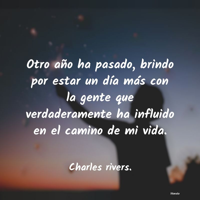 Frases de Charles rivers.