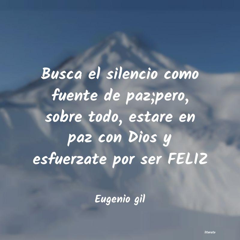 Eugenio Gil Busca El Silencio Como Fuente