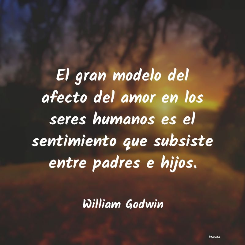William Godwin El Gran Modelo Del Afecto Del