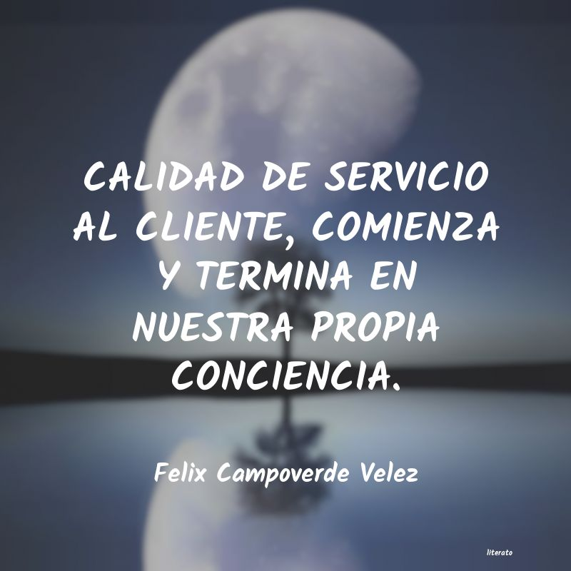 Felix Campoverde Velez Calidad De Servicio Al Cliente