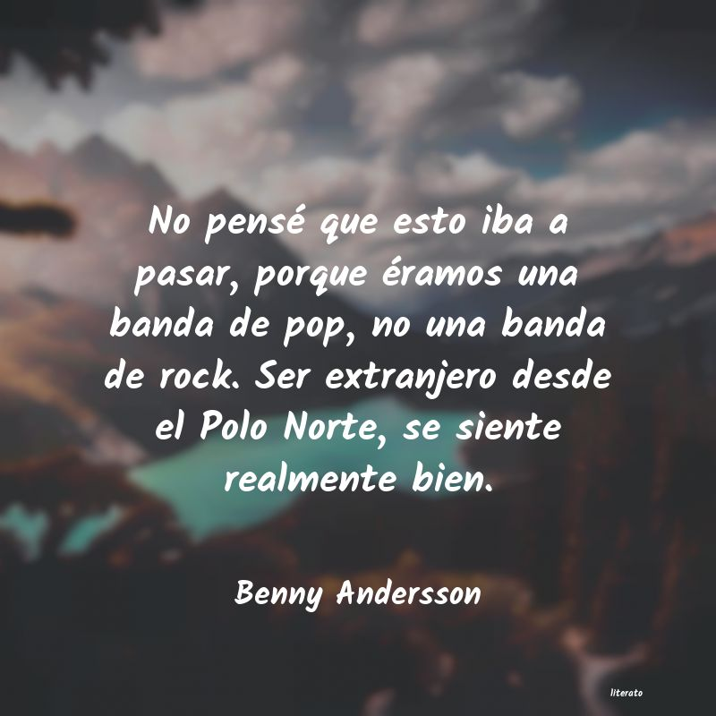 Frases de Benny Andersson