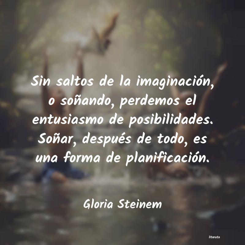 Gloria Steinem Sin Saltos De La Imaginación