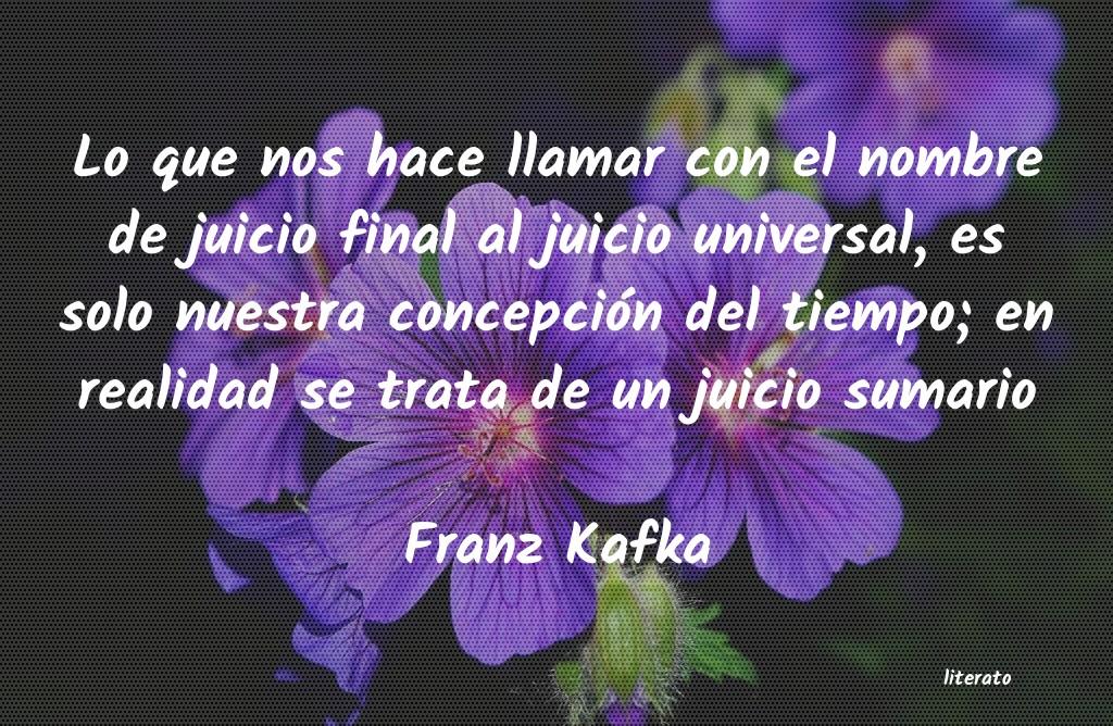Franz Kafka Lo Que Nos Hace Llamar Con El