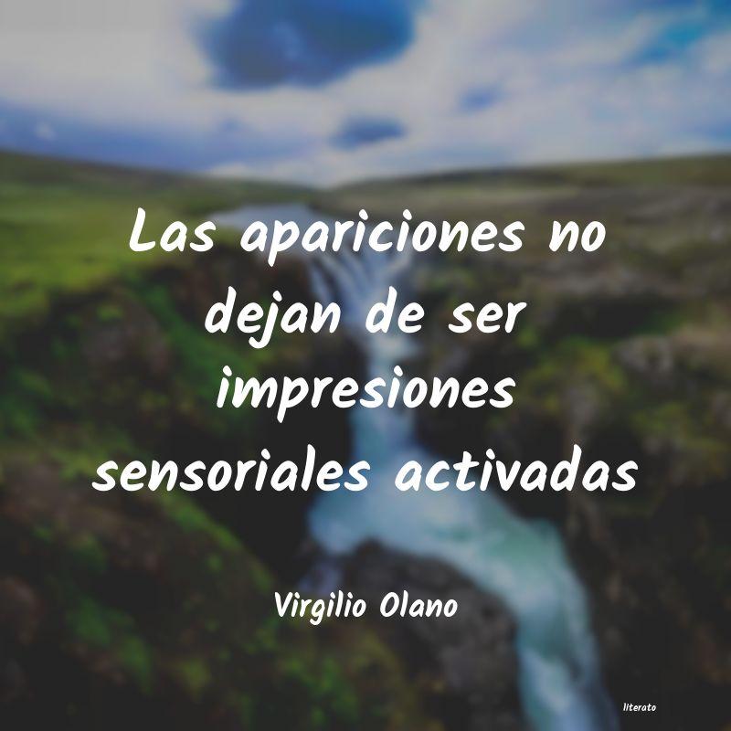 Virgilio Olano Las Apariciones No Dejan De Se