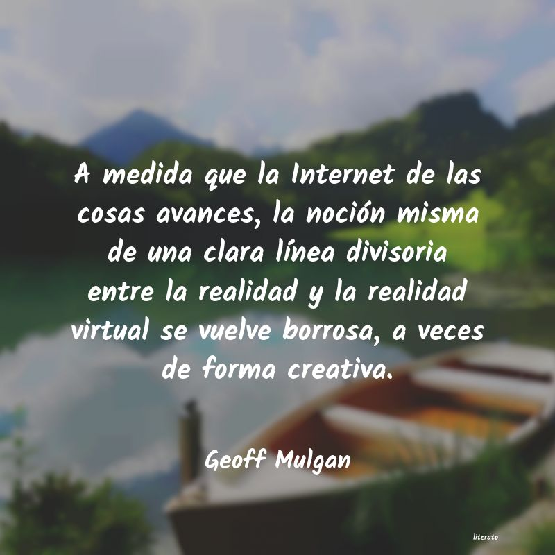 Geoff Mulgan A Medida Que La Internet De La