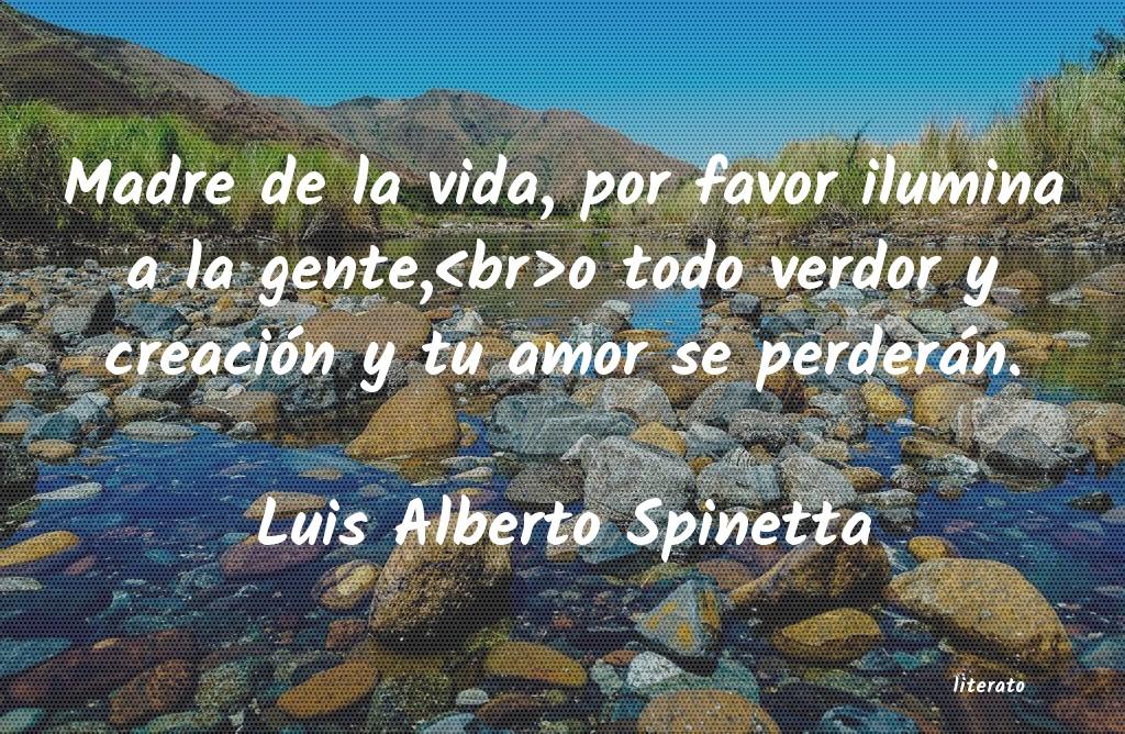 Luis Alberto Spinetta Madre De La Vida Por Favor Il