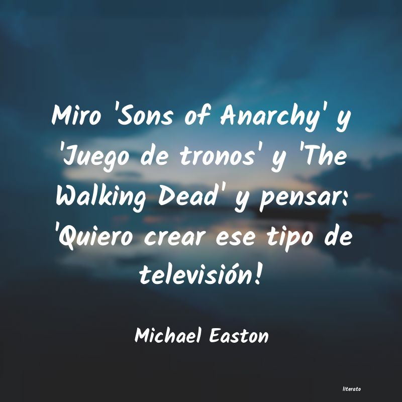 Frases de Michael Easton