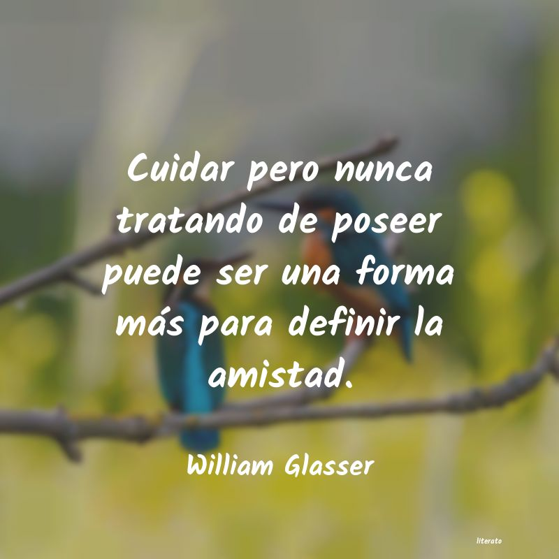 Frases de William Glasser