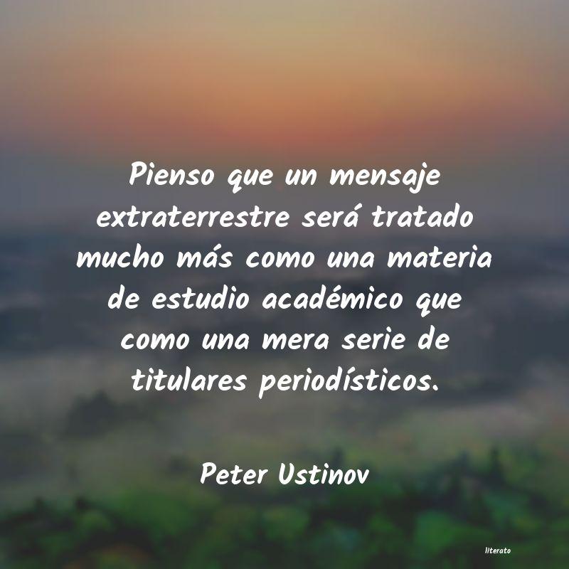 Peter Ustinov Pienso Que Un Mensaje Extrater