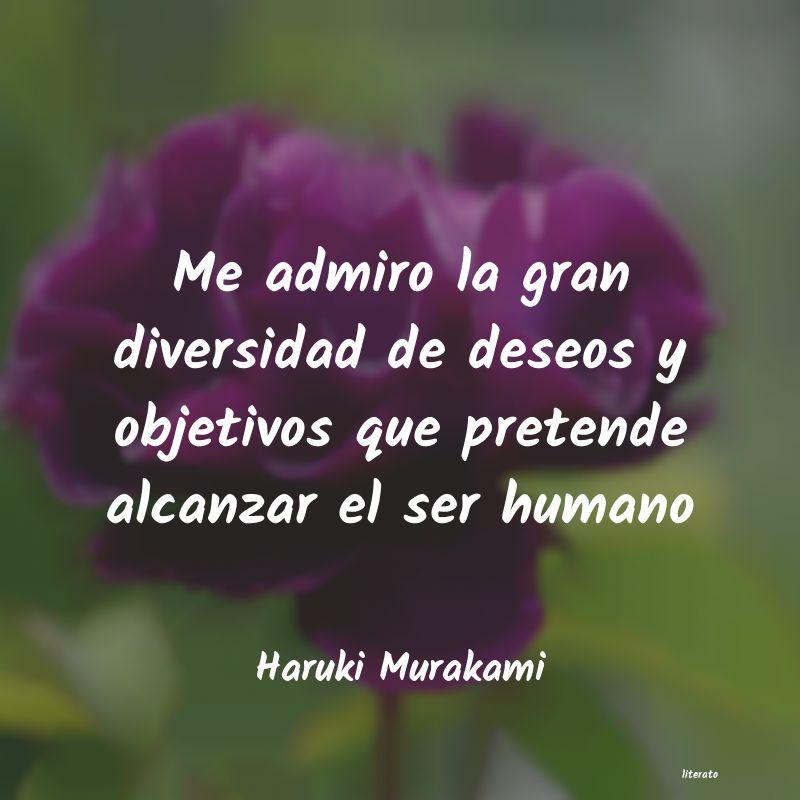 Haruki Murakami Me Admiro La Gran Diversidad D