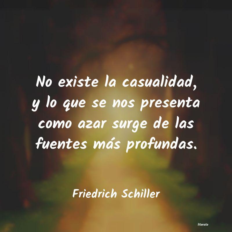 Friedrich Schiller No Existe La Casualidad Y Lo