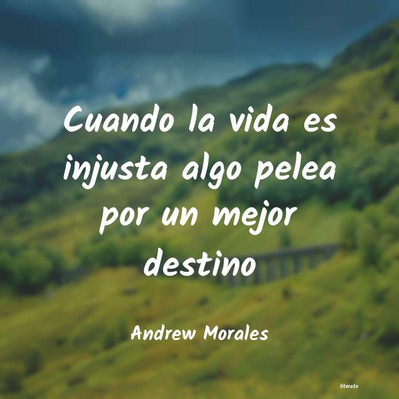 Andrew Morales Cuando La Vida Es Injusta Algo