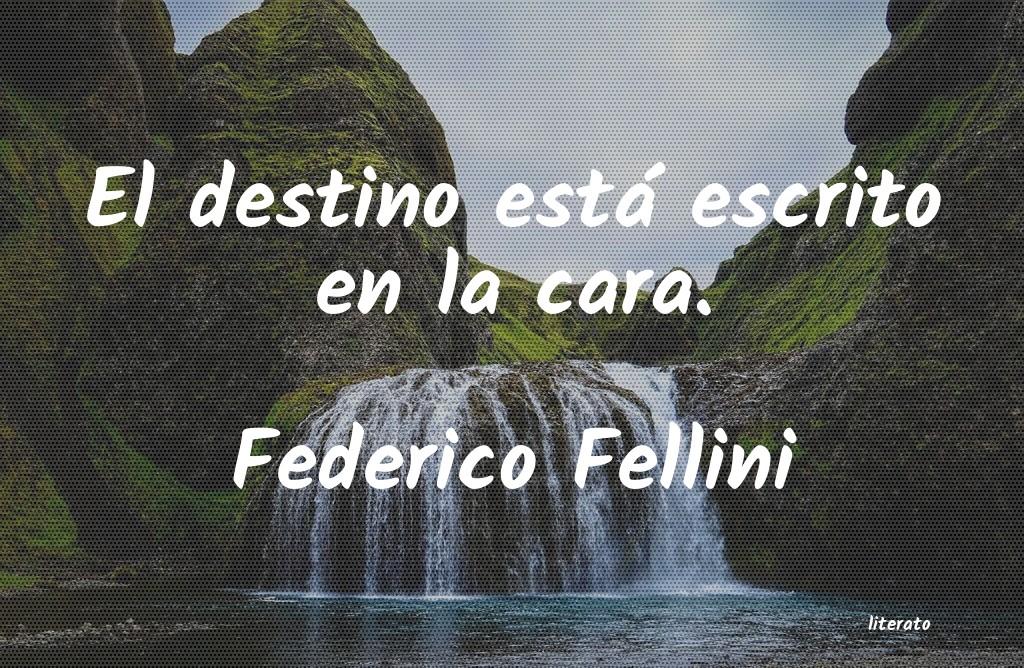 Federico Fellini El Destino Está Escrito En La