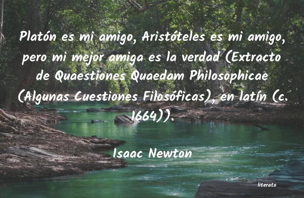 Isaac Newton Platón Es Mi Amigo Aristóte