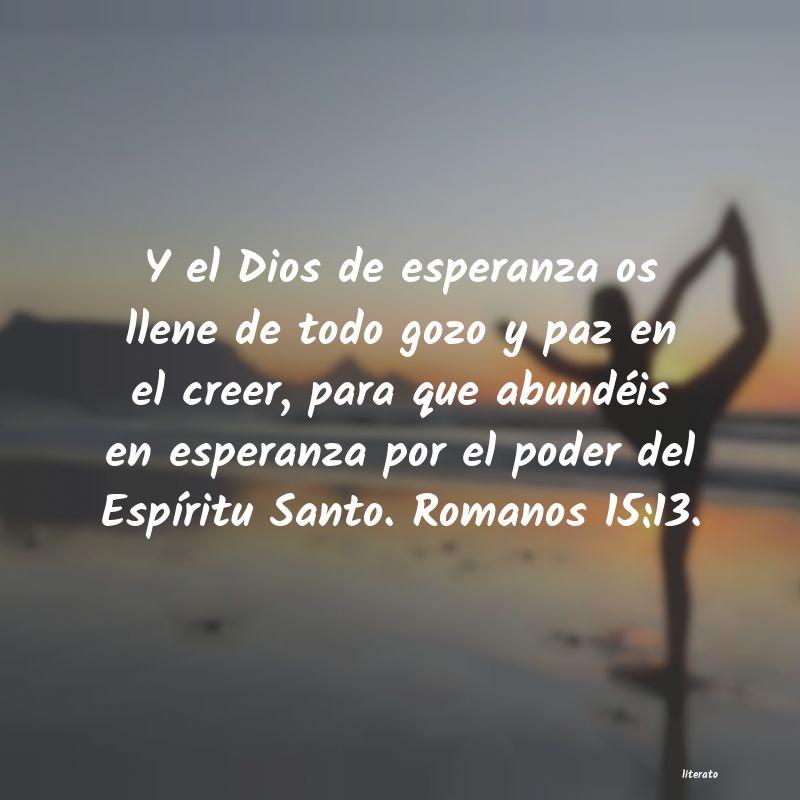 Y El Dios De Esperanza Os Llene De Todo