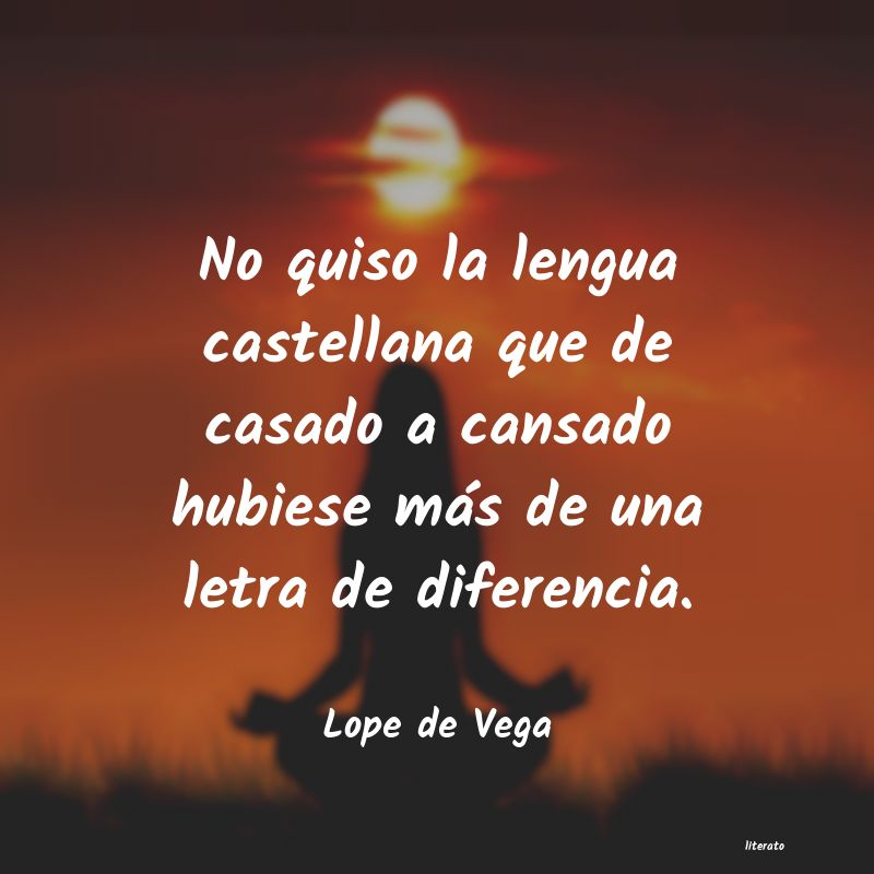 Lope De Vega No Quiso La Lengua Castellana