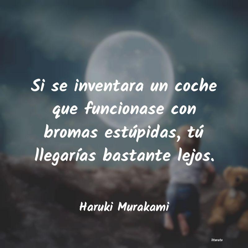 Haruki Murakami Si Se Inventara Un Coche Que F